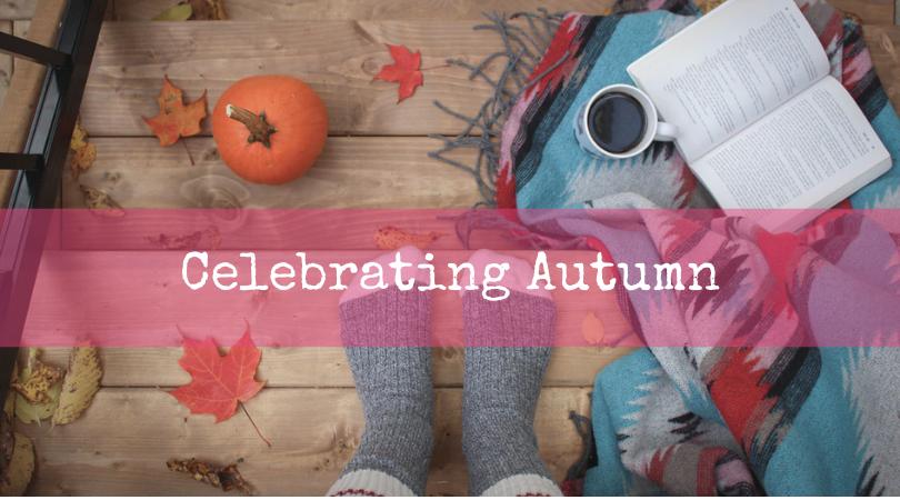 Celebrating Autumn